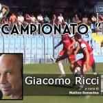 """Il campionato """"D""""… Giacomo Ricci – 30 Aprile 2018"""