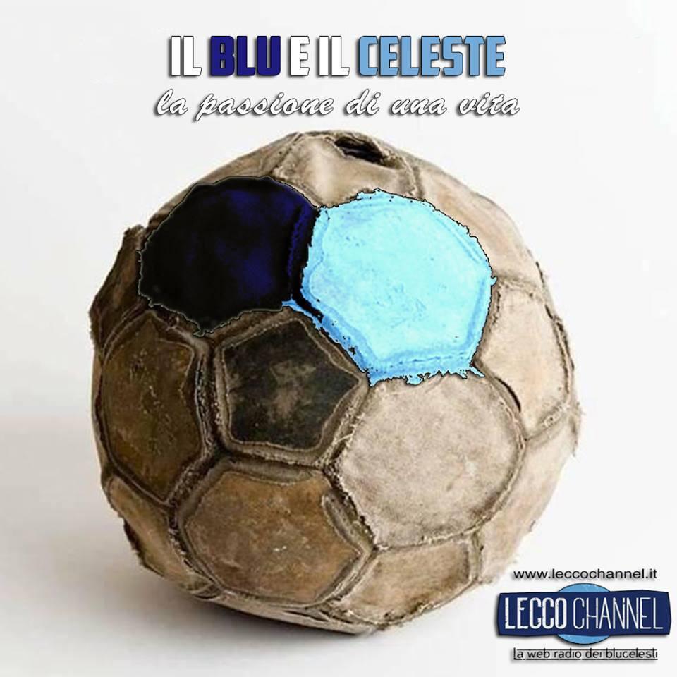 Il Blu e il Celeste, in onda su Lecco Channel