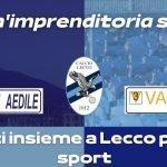 Calcio Lecco-Valassi, la collaborazione prosegue: allo stadio ecco i pannelli luminosi. «Tutti insieme a Lecco per lo sport»